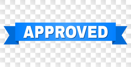 APPROVED text on a ribbon. Designed with white caption and blue tape. Vector banner with APPROVED tag on a transparent background. Illustration