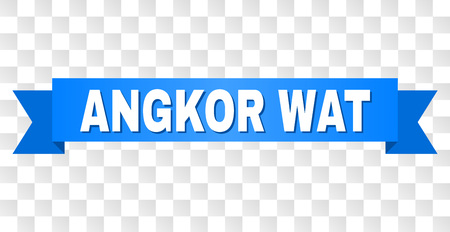 ANGKOR WAT text on a ribbon. Designed with white title and blue tape. Vector banner with ANGKOR WAT tag on a transparent background.
