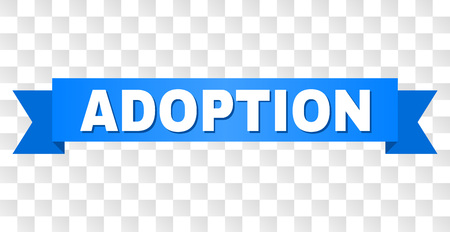 ADOPTION text on a ribbon. Designed with white title and blue stripe. Vector banner with ADOPTION tag on a transparent background. Ilustración de vector