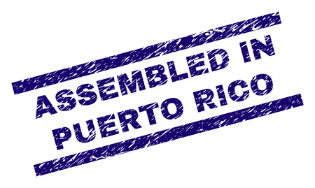 ASSEMBLED IN PUERTO RICO seal print with scratced style. Blue vector rubber print of ASSEMBLED IN PUERTO RICO text with dirty texture. Text title is placed between parallel lines.