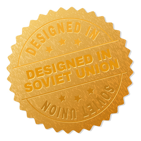 DESIGNED IN SOVIET UNION gold stamp seal. Vector golden award with DESIGNED IN SOVIET UNION tag. Text labels are placed between parallel lines and on circle. Golden surface has metallic effect.