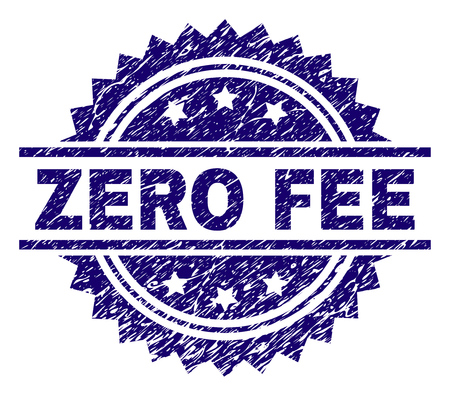 ZERO FEE stamp seal watermark with distress style. Blue vector rubber print of ZERO FEE text with retro texture.