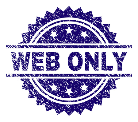 WEB ONLY stamp seal watermark with distress style. Blue vector rubber print of WEB ONLY caption with corroded texture.