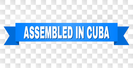 ASSEMBLED IN CUBA text on a ribbon. Designed with white title and blue stripe. Vector banner with ASSEMBLED IN CUBA tag on a transparent background.  イラスト・ベクター素材