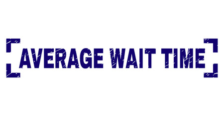 AVERAGE WAIT TIME text seal print with grunge texture. Text label is placed inside corners. Blue vector rubber print of AVERAGE WAIT TIME with scratched texture.