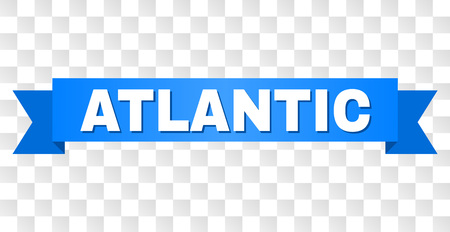 ATLANTIC text on a ribbon. Designed with white caption and blue tape. Vector banner with ATLANTIC tag on a transparent background. Çizim