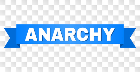 ANARCHY text on a ribbon. Designed with white title and blue stripe. Vector banner with ANARCHY tag on a transparent background.