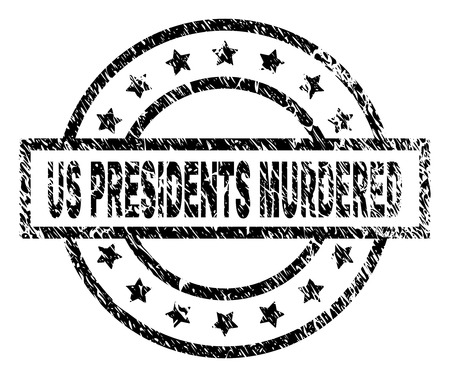 US PRESIDENTS MURDERED stamp seal watermark with distress style. Designed with rectangle, circles and stars. Black vector rubber print of US PRESIDENTS MURDERED tag with retro texture.