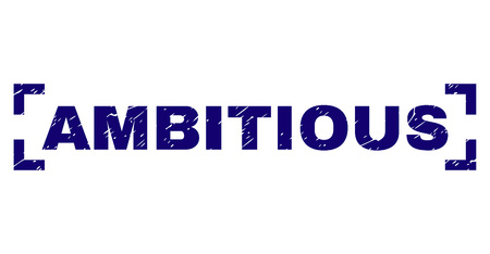 AMBITIOUS title seal print with corroded texture. Text label is placed inside corners. Blue vector rubber print of AMBITIOUS with unclean texture.