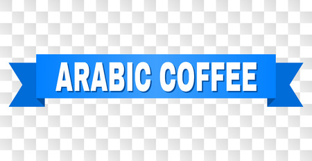 ARABIC COFFEE text on a ribbon. Designed with white title and blue tape. Vector banner with ARABIC COFFEE tag on a transparent background. Иллюстрация