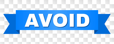 AVOID text on a ribbon. Designed with white caption and blue stripe. Vector banner with AVOID tag on a transparent background.