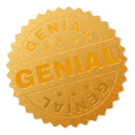 GENIAL gold stamp medallion. Vector gold award with GENIAL text. Text labels are placed between parallel lines and on circle. Golden skin has metallic texture.