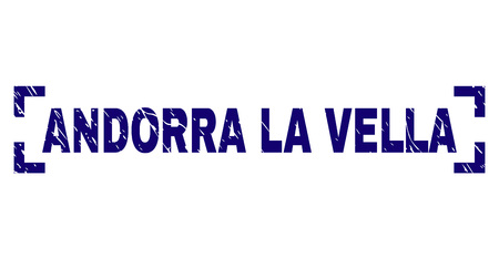 ANDORRA LA VELLA title seal imprint with corroded style. Text title is placed inside corners. Blue vector rubber print of ANDORRA LA VELLA with corroded texture.