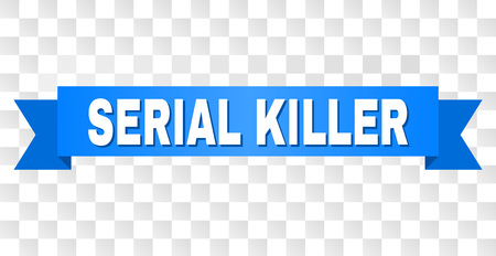 SERIAL KILLER text on a ribbon. Designed with white title and blue stripe. Vector banner with SERIAL KILLER tag on a transparent background.