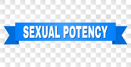 SEXUAL POTENCY text on a ribbon. Designed with white caption and blue tape. Vector banner with SEXUAL POTENCY tag on a transparent background.