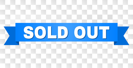 SOLD OUT text on a ribbon. Designed with white title and blue stripe. Vector banner with SOLD OUT tag on a transparent background. Illustration