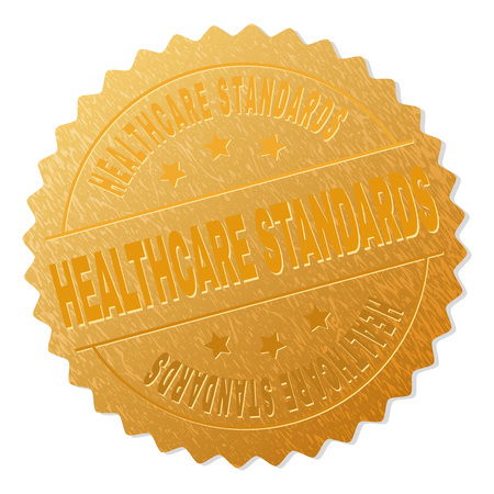 HEALTHCARE STANDARDS gold stamp seal. Vector golden award with HEALTHCARE STANDARDS text. Text labels are placed between parallel lines and on circle. Golden surface has metallic structure.