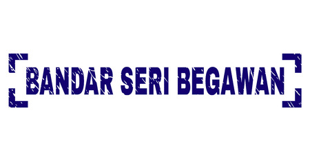 BANDAR SERI BEGAWAN text seal watermark with corroded texture. Text title is placed between corners. Blue vector rubber print of BANDAR SERI BEGAWAN with grunge texture.