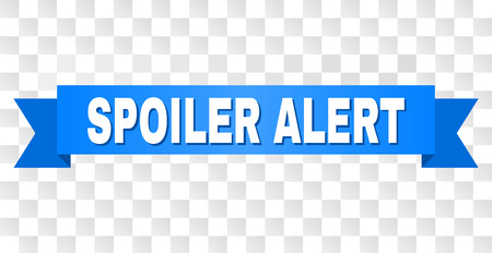 SPOILER ALERT text on a ribbon. Designed with white title and blue tape. Vector banner with SPOILER ALERT tag on a transparent background.