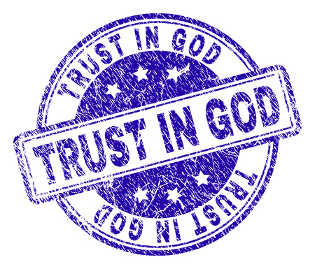 TRUST IN GOD stamp seal watermark with distress texture. Designed with rounded rectangles and circles. Blue vector rubber print of TRUST IN GOD label with retro texture. Illustration