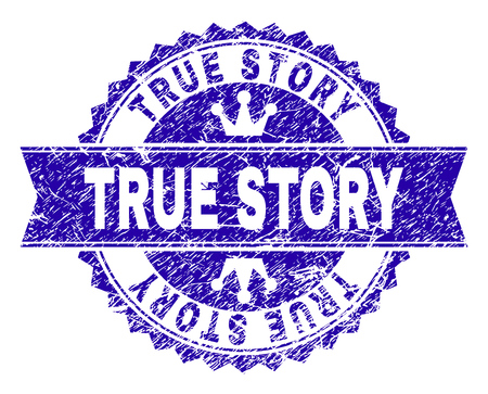TRUE STORY rosette stamp seal imitation with grunge texture. Designed with round rosette, ribbon and small crowns. Blue vector rubber watermark of TRUE STORY label with grunge texture.