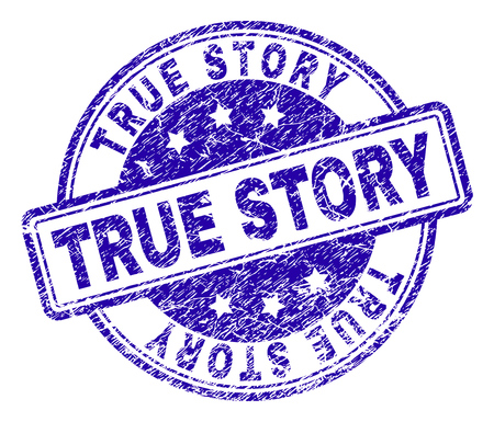 TRUE STORY stamp seal watermark with distress texture. Designed with rounded rectangles and circles. Blue vector rubber print of TRUE STORY text with dust texture.