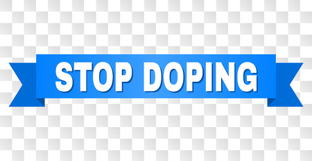 STOP DOPING text on a ribbon. Designed with white title and blue tape. Vector banner with STOP DOPING tag on a transparent background. Illustration