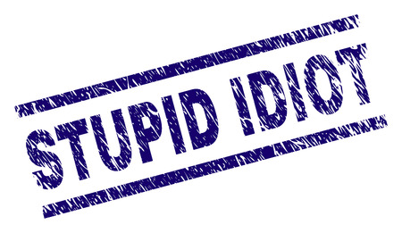 STUPID IDIOT seal print with distress style. Blue vector rubber print of STUPID IDIOT text with dust texture. Text caption is placed between parallel lines.