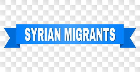 SYRIAN MIGRANTS text on a ribbon. Designed with white title and blue tape. Vector banner with SYRIAN MIGRANTS tag on a transparent background.