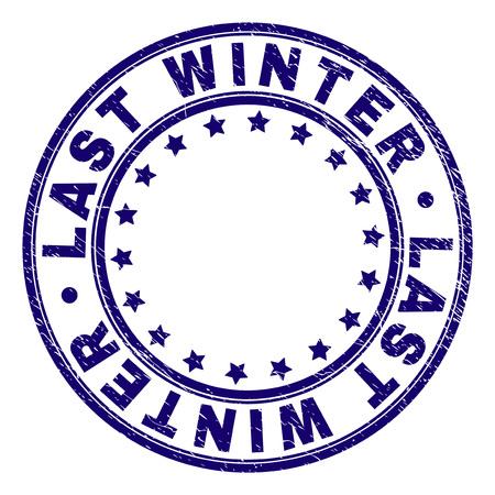 LAST WINTER Stempel Siegel Wasserzeichen mit Grunge-Textur. Entworfen mit runden Formen und Sternen. Blauer Vektor-Gummidruck von LAST WINTER-Tag mit Grunge-Textur.