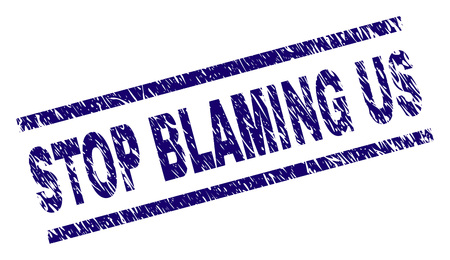 STOP BLAMING US seal imprint with scratced style. Blue vector rubber print of STOP BLAMING US text with corroded texture. Text tag is placed between parallel lines.