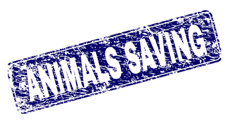 ANIMALS SAVING stamp seal print with grunge style. Seal shape is a rounded rectangle with frame. Blue vector rubber print of ANIMALS SAVING tag with grunge style.