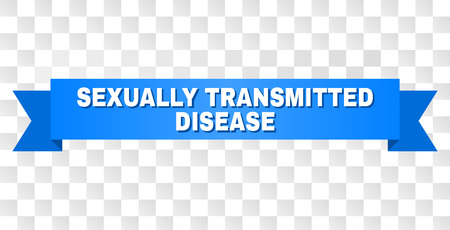 SEXUALLY TRANSMITTED DISEASE text on a ribbon. Designed with white caption and blue stripe. Vector banner with SEXUALLY TRANSMITTED DISEASE tag on a transparent background.