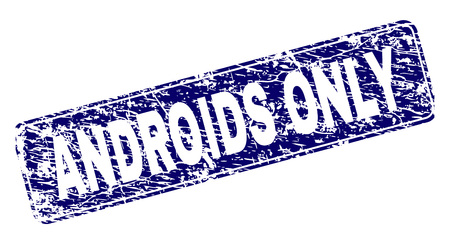 ANDROIDS ONLY stamp seal print with grunge texture. Seal shape is a rounded rectangle with frame. Blue vector rubber print of ANDROIDS ONLY tag with grunge texture. Иллюстрация