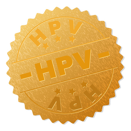 HPV gold stamp award. Vector gold award with HPV caption. Text labels are placed between parallel lines and on circle. Golden surface has metallic structure. Illustration