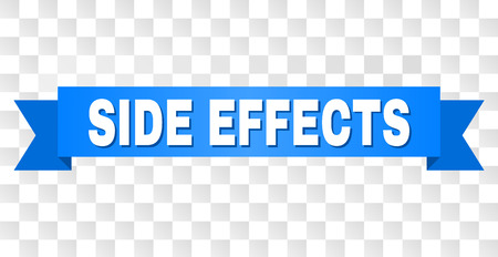 SIDE EFFECTS text on a ribbon. Designed with white caption and blue tape. Vector banner with SIDE EFFECTS tag on a transparent background.