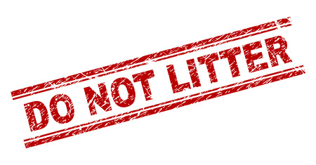 DO NOT LITTER seal print with distress effect. Red vector rubber print of DO NOT LITTER text with scratched texture. Text label is placed between double parallel lines.