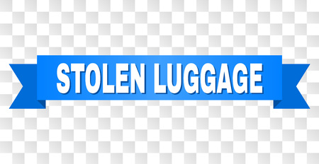 STOLEN LUGGAGE text on a ribbon. Designed with white caption and blue tape. Vector banner with STOLEN LUGGAGE tag on a transparent background.