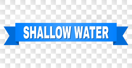 SHALLOW WATER text on a ribbon. Designed with white title and blue stripe. Vector banner with SHALLOW WATER tag on a transparent background.