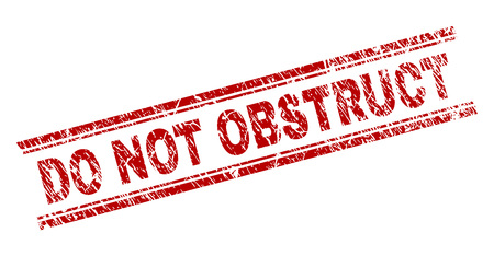 DO NOT OBSTRUCT seal print with grunge texture. Red vector rubber print of DO NOT OBSTRUCT title with dust texture. Text title is placed between double parallel lines.