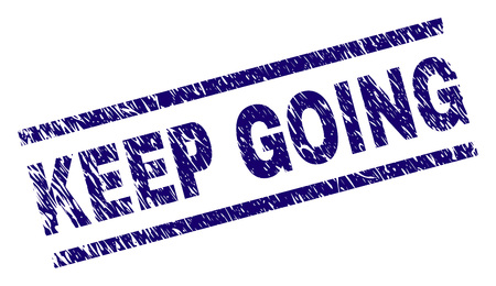 KEEP GOING seal print with scratced style. Blue vector rubber print of KEEP GOING tag with dirty texture. Text tag is placed between parallel lines.
