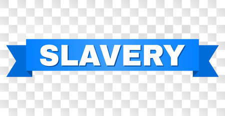 SLAVERY text on a ribbon. Designed with white caption and blue stripe. Vector banner with SLAVERY tag on a transparent background.