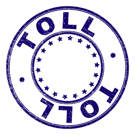 TOLL stamp seal imprint with distress texture. Designed with round shapes and stars. Blue vector rubber print of TOLL text with retro texture.