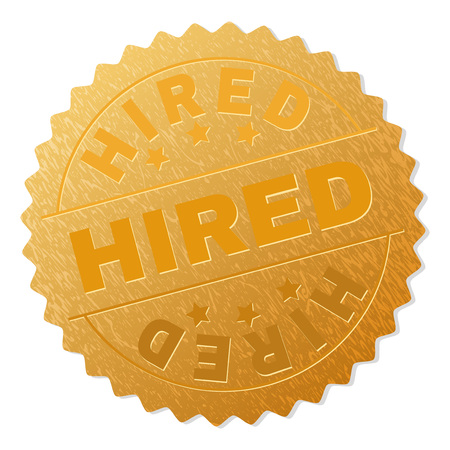 HIRED gold stamp badge. Vector gold medal with HIRED text. Text labels are placed between parallel lines and on circle. Golden area has metallic texture.