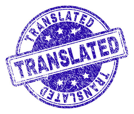 TRANSLATED stamp seal imprint with grunge texture. Designed with rounded rectangles and circles. Blue vector rubber print of TRANSLATED caption with dust texture.