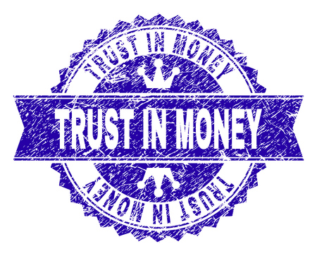 TRUST IN MONEY rosette stamp seal watermark with grunge style. Designed with round rosette, ribbon and small crowns. Blue vector rubber watermark of TRUST IN MONEY label with grunge style. Illustration