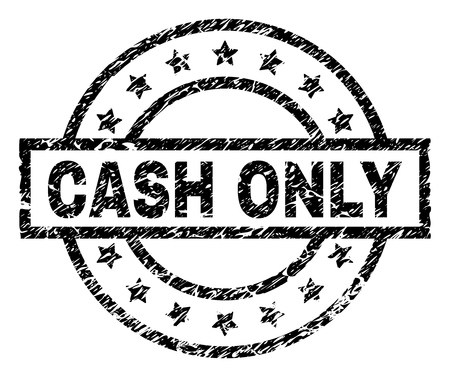 CASH ONLY stamp seal watermark with distress style. Designed with rectangle, circles and stars. Black vector rubber print of CASH ONLY text with dirty texture.