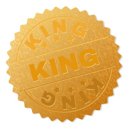 Récompense de timbre d'or du ROI. Récompense d'or de vecteur avec texte KING. Les étiquettes de texte sont placées entre des lignes parallèles et sur un cercle. La peau dorée a un effet métallique.