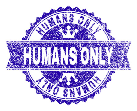 HUMANS ONLY rosette stamp seal watermark with grunge texture. Designed with round rosette, ribbon and small crowns. Blue vector rubber watermark of HUMANS ONLY label with dust texture.