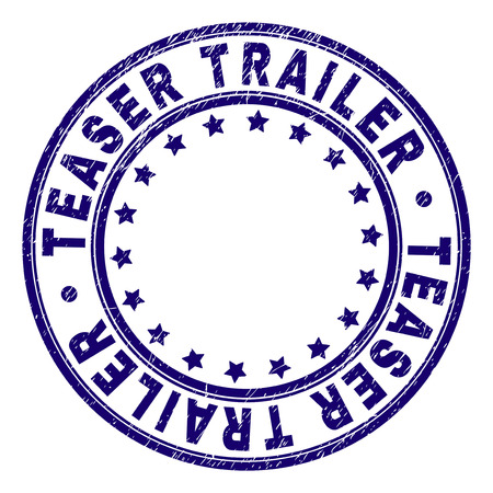 TEASER TRAILER stamp seal imprint with distress texture. Designed with circles and stars. Blue vector rubber print of TEASER TRAILER text with dust texture.
